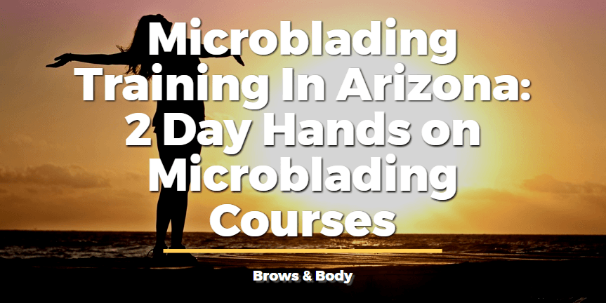 Microblading training in arizona
