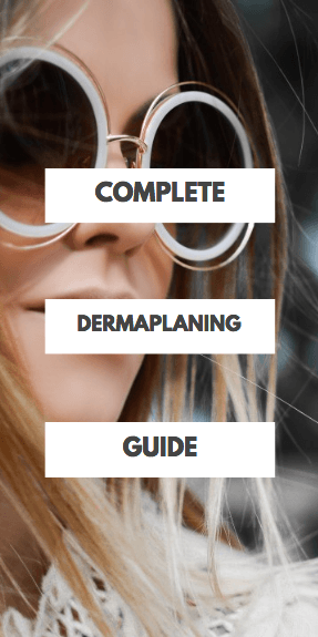 Complete dermaplaning guide
