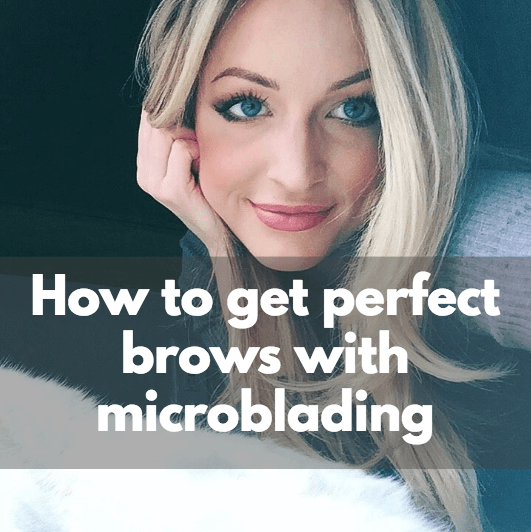 How to get perfect brows with microblading