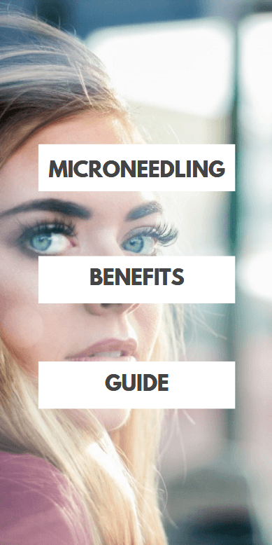 7 Surprising Microneedling Benefits for Your Skin (#6 is my