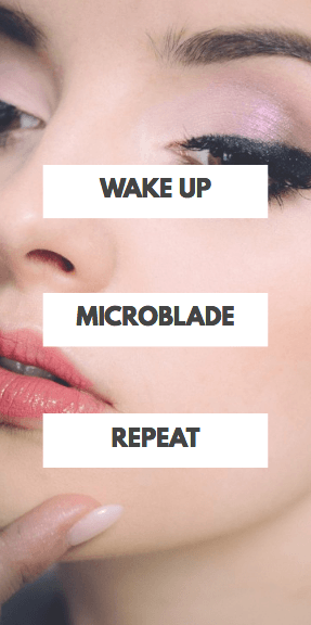wake up microblade repeat