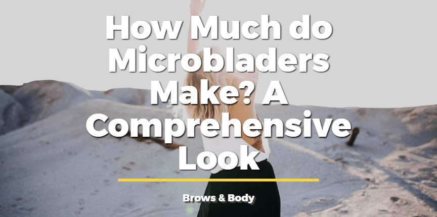 How much do microbladers make