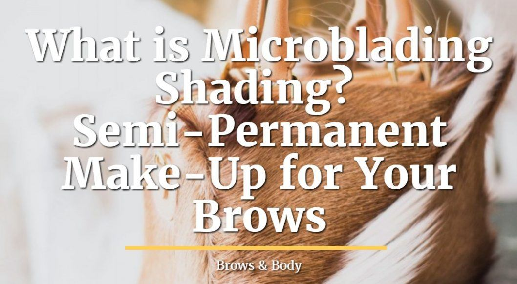 What is microblading shading?