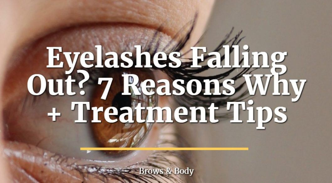 Eyelashes falling out? 7 reasons why plus treatment tips