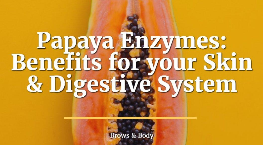 the benefits of papaya enzymes
